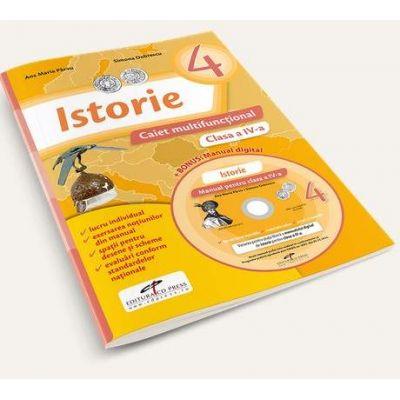Istorie, pentru clasa a IV-a. Caiet multifunctional - Contine manual digital pe CD