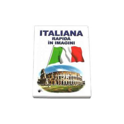 Italiana rapida in imagini - Emilia Neculai