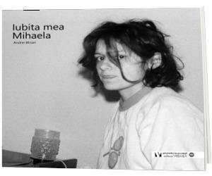 Iubita mea Mihaela