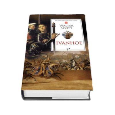Ivanhoe - Biblioteca pentru toti copiii