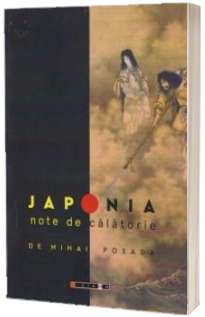 Japonia. Note de calatorie