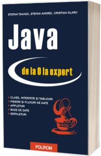 Java de la 0 la expert - Editia a II-a revazuita si adaugita
