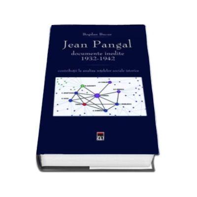 Jean Pangal, documente inedite (1932-1942) - Contributii la analiza retelelor sociale istorice