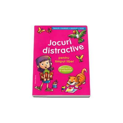 Jocuri distractive pentru timpul liber. Distractiv si educativ. Invata, numara, observa, scrie (Roz)