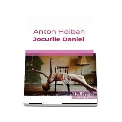 Jocurile Daniei - Anton Holban