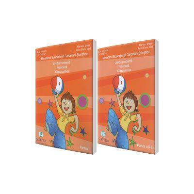 Jojo Methode de francais 3.1 Manual de Comunicare in limba moderna 1 Limba Franceza clasa a III-a, partea I si partea a II-a (Contine editia digitala)