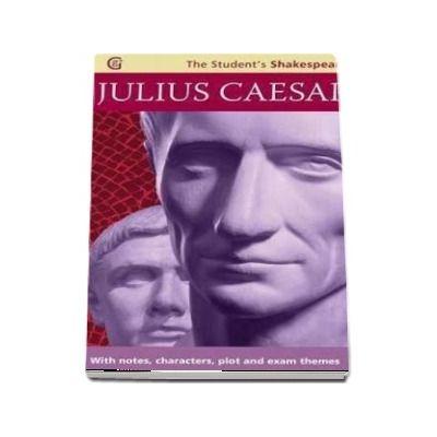 Julius Caesar - The Student s Shakespeare