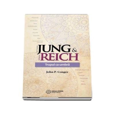 Jung si Reich - Trupul ca umbra