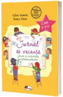 Jurnal de vacanta pentru clasa a III-a. Jocuri si activitati interdisciplinare (Celina Iordache)