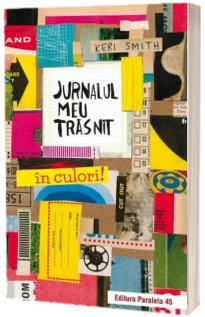 Jurnalul meu trasnit in culori! Editia a II-a
