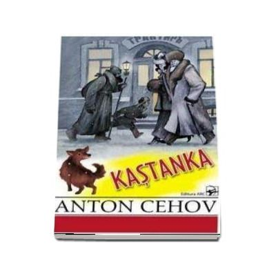 KASTANKA - Anton Cehov