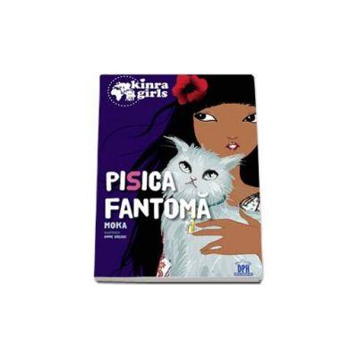 Kinra Girls - Pisica Fantoma, volumul al II-lea