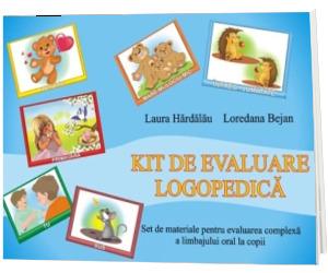 Kit de evaluare logopedica - Set de materiale pentru evaluarea complexa a limbajului oral la copii