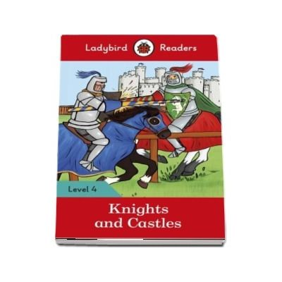 Knights and Castles - Ladybird Readers (Level 4)