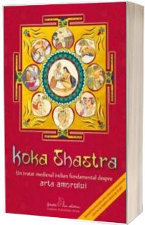 Koka shastra. Un tratat medieval indian fundamental despre Arta Amorului