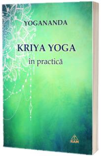Kriya Yoga in practica