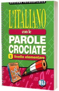 L Italiano con le parole crociate 1. Edizione fotocopiabile