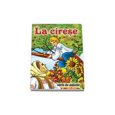 La cirese - Carte de colorat, format 16,5x23,5 cm