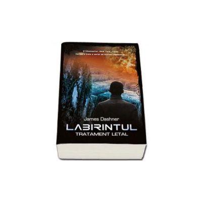 Labirintul. Tratament letal. Volumul al III-lea