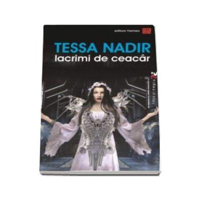 Lacrimi de Ceacar -  Tessa Nadir (Colectia - Rosu si negru)