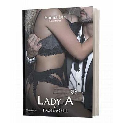 Lady A si profesorul. Volumul III