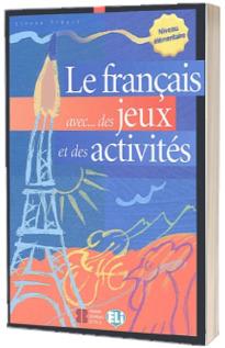 Le Francais avec... des jeux et des activites 1