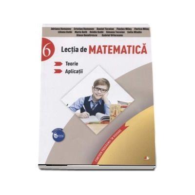 Lectia de matematica, auxiliar pentru clasa a VI-a. Teorie si aplicatii