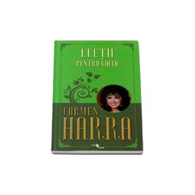 Lectii pentru viata - Carmen Harra
