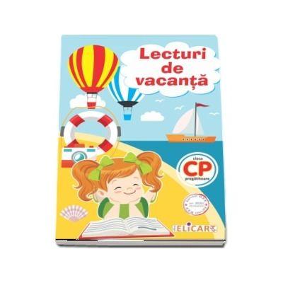 Lecturi de vacanta pentru clasa pregatitoare. Povesti scurte, adaptate pentru scolarul de clasa 0, texte amuzante si atractive, exercitii de intelegere a textului