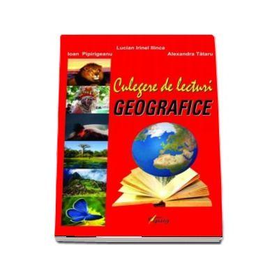 Lecturi geografice - Lucian Irinel Ilinca