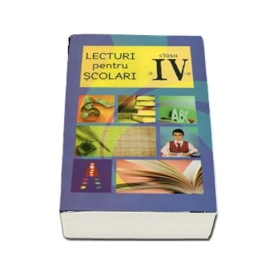 Lecturi pentru scolari clasa a IV-a (Editie 2016)