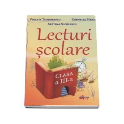 Lecturi scolare pentru clasa a III-a - Cornelia Pirjol