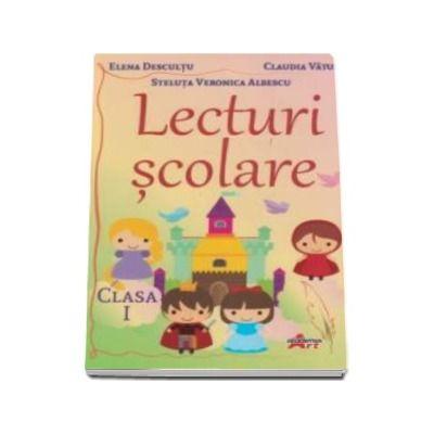 Lecturi scolare pentru clasa I - Elena Descultu
