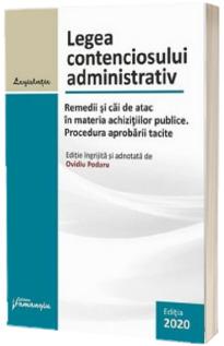 Legea contenciosului administrativ. Actualizat 23 octombrie 2020