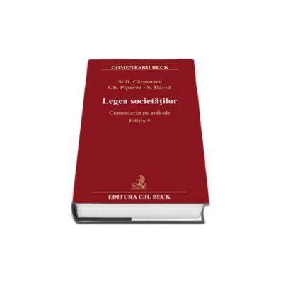 Legea societatilor comerciale. Comentariu pe articole. Editia 5