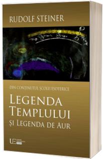 Legenda Templului si Legenda de Aur