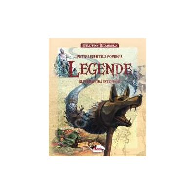 Legende si povestiri istorice (Editie cu coperti cartonate)