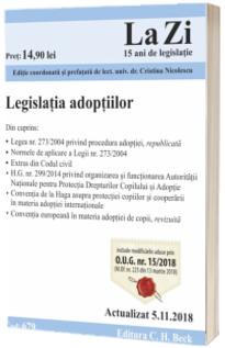 Legislatia adoptiilor. Actualizat la 5.11.2018 (cod 679)