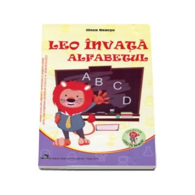 Leo invata alfabetul (Colectia Leo te invata) - Editia 2016
