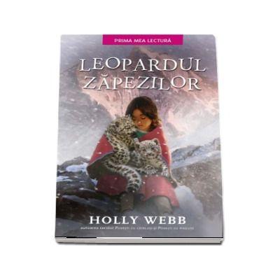 Leopardul zapezilor - Holly Webb (Prima mea lectura)