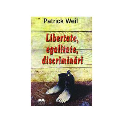 Libertate, egalitate, discriminari