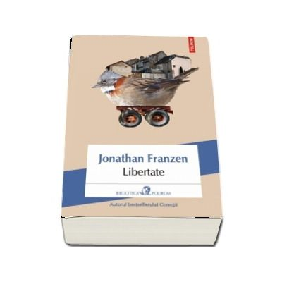 Libertate - Traducere de Daniela Rogobete (Editie 2018)