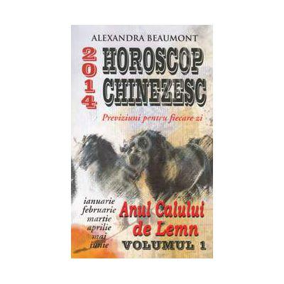 Horoscop chinezesc 2014. Anul calului de Lemn, volumul 1
