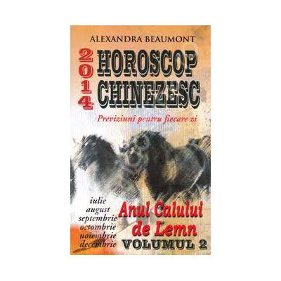Horoscop chinezesc 2014. Anul calului de Lemn, volumul 2
