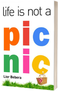 Life is not a picnic