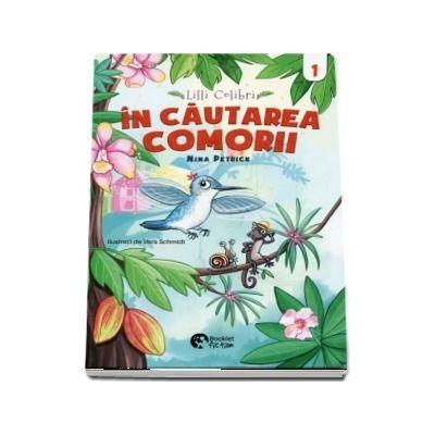 Lilli Colibri in cautarea comorii