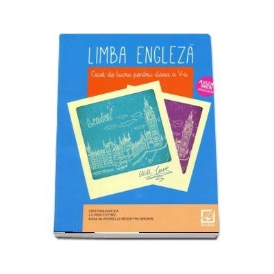 Limba engleza. Caiet de lucru pentru clasa a V-a, editia 2019
