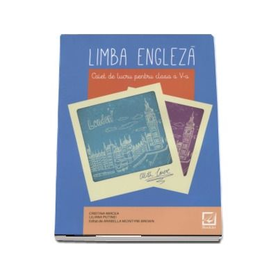 Limba engleza, caiet de lucru pentru clasa a V-a