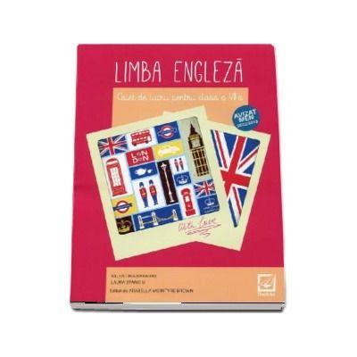 Limba engleza, caiet de lucru pentru clasa a VII-a (Editie 2018)