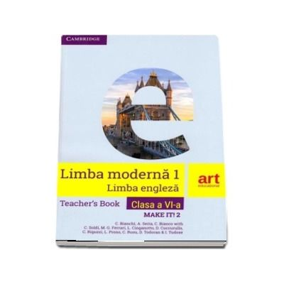 Limba engleza, clasa a V-a. Teachers Book. Make it! 2